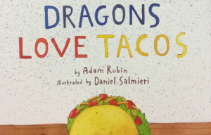 Cover of book, Dragons Love Tacos