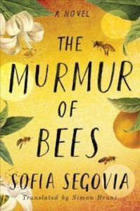 The Murmur of Bees by Sofia Segovia